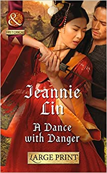 A Dance with Danger (Rebels and Lovers - Book 2) (Mills & Boon Largeprint Historical)