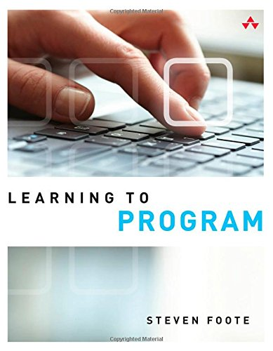 Learning to Program, by Steven Foote
