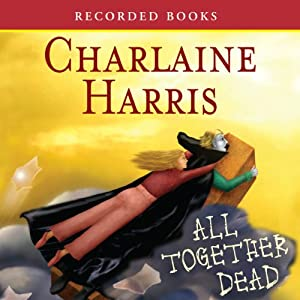 All Together Dead Audiobook