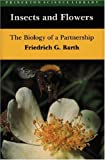 Insects and Flowers: The Biology of a Partnership (Princeton Science Library)