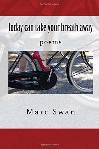 today can take your breath away: poems (Sheila-Na-Gig Editions) (Volume - Today's Take