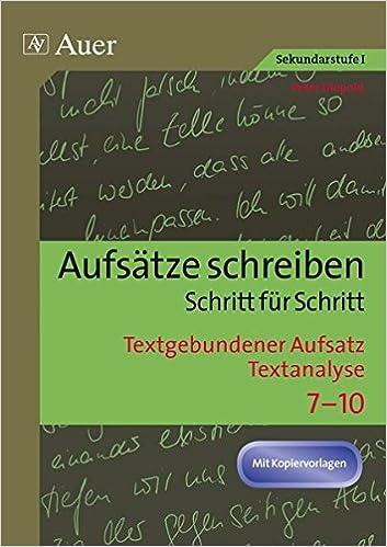 Textgebundener Aufsatz Textanalyse Aufsätze Schreiben Schritt Für