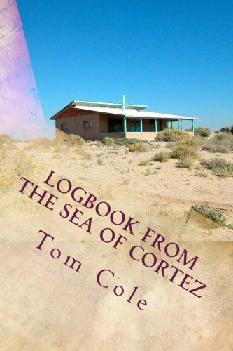 Download Logbook from the Sea of Cortez: Essays on Estero de Morúa  by Gerald A. Cole and Others ebook