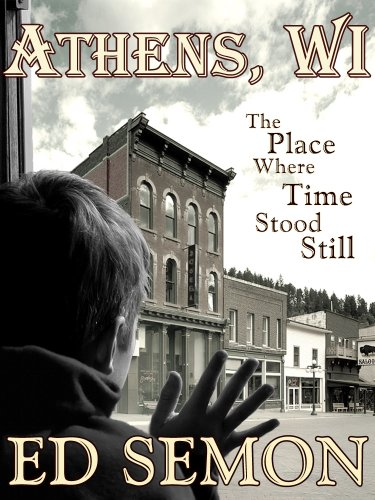 athens-wi-the-place-where-time-stood-still