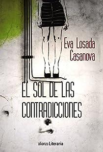 El sol de las contradicciones par Losada Casanova