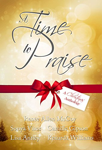 A Time to Praise: A Christmas Anthology (English Edition)