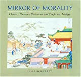 Mirror of Morality, Julia K. Murray, 0824830016