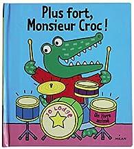 Plus fort, Monsieur Croc ! par Jo Lodge