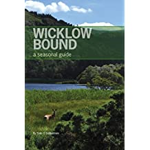 Wicklow Bound: A Seasonal Guide