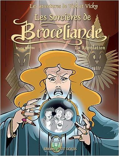 Les Sorcières de Brocéliande (2) : La Révélation