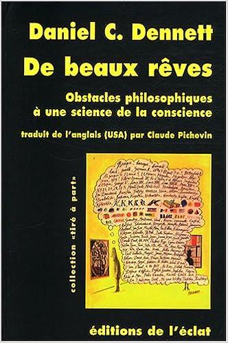 Livres gratuits De beaux rêves : Obstacles philosophiques à une science de la conscience pdf, epub ebook