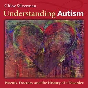 Understanding Autism Audiobook