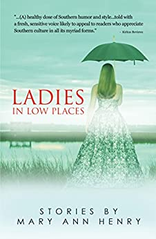 Ladies In Low Places by [Henry, Mary Ann]