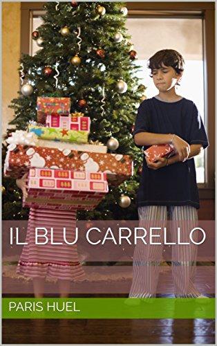 Il Blu Carrello (Italian Edition)