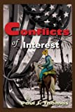 Conflicts of Interest, Paul Thomas, 0595253733