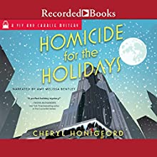 Homicide for the Holidays: Viv and Charlie Mystery, Book 2 Audiobook by Cheryl Honigford Narrated by Amy Melissa Bentley