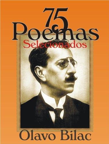 75 Poemas Selecionados (Olavo Bilac)