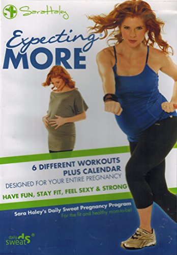 (Expecting More: 6 Different Workouts Plus Calendar (Designed For Your Entire Pregnancy))