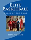 Elite Basketball: Tools of the Game