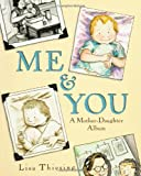 Me and You, Lisa Thiesing, 0786814330