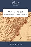 img - for Why States? The Challenge of Federalism book / textbook / text book