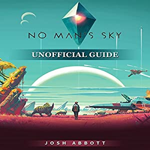 No Man's Sky Unofficial Guide Audiobook