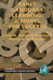 img - for Early Language Learning: A Model For Success (Contemporary Language Education) book / textbook / text book