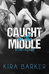 Caught in the Middle (We Kinky Three Book 1)