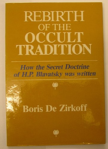 Rebirth-of-the-Occult-Tradition-How-the-Secret-Doctrine-of-H-P-Blavatsky-Was-Written