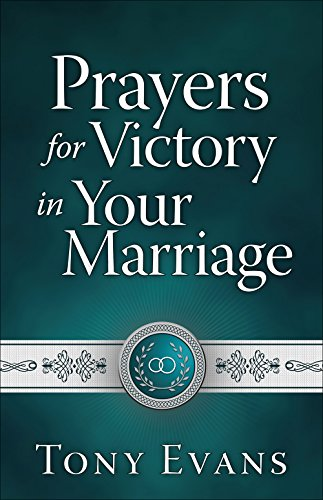 Prayers for Victory in Your Marriage