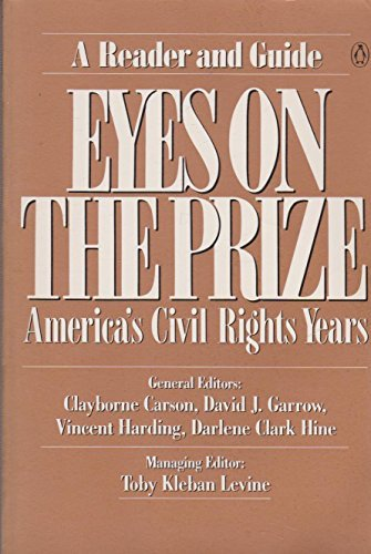 Eyes on the prize : America's civil rights years : a reader and guide