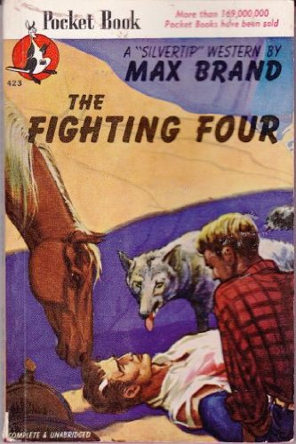 The Fighting Four Blood of Silvertip, Brand, Max