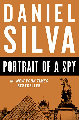 Portrait of a Spy (Gabriel Allon Series Book 11)