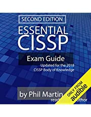 Essential CISSP Exam Guide: Updated for the 2018 CISSP Body of Knowledge