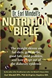 Dr. Earl Mindell's Nutrition Bible, Earl Mindell and Virginia Hopkins, 1571782540