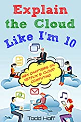 What is the cloud? Discover the secrets of the cloud through simple explanations that use lots of pictures and lots of examples. Why learn about the cloud? It's the future. The cloud is the future of software, the future of computing, and the...