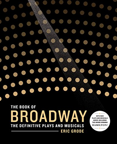 (The Book of Broadway: The Definitive Plays and Musicals)