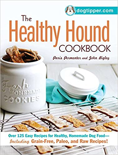 Amazon the healthy hound cookbook over 125 easy recipes for amazon the healthy hound cookbook over 125 easy recipes for healthy homemade dog food including grain free paleo and raw recipes forumfinder Gallery