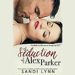 The Seduction of Alex Parker