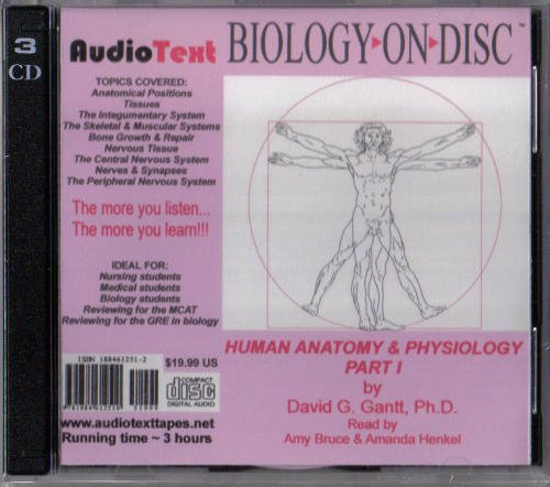 Human Anatomy & Physiology - Part 1 (Biology-on-Disc) [Audio CD] [2005] (Author) David G. Gantt