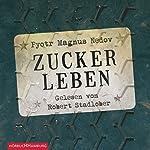 Zuckerleben | Pyotr Magnus Nedov