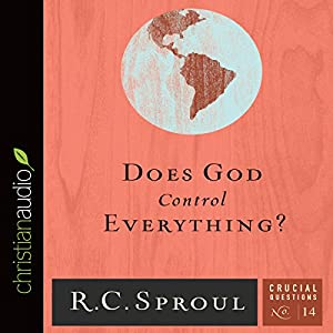 Does God Control Everything? Audiobook