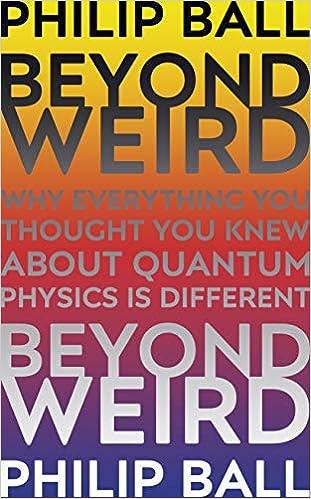Beyond Weird [Paperback] BALL, PHILIP