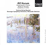 Alf Hurum: Vertavo String Quartet, Bendik and Arolilja, Symphony in D minor (Simax)