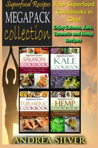 Superfood-Recipes-Megapack-Collection-Four-Superfood-Cookbooks-in-One-Enjoy-Salmon-Kale-Turmeric-and-Hemp-Recipes-Volume-3