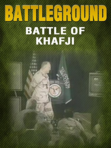 BATTLEGROUND - The Battle of Khafji