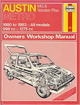 Austin Metro, MG and Vanden Plas Owners Workshop Manual, 1980-83 Hardcover – March, 1984