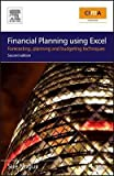 img - for [(Financial Planning Using Excel: Forecasting, Planning and Budgeting Techniques )] [Author: Sue Nugus] [Dec-2008] book / textbook / text book
