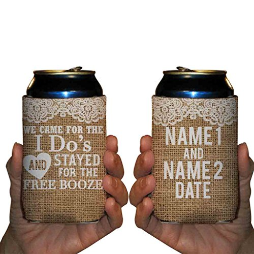Custom Wedding Can Cooler- We Came For The I Do's And Stayed For The Free Booze - Rustic, Vintage Wedding Theme Can Coolers (150) by VictoryStore