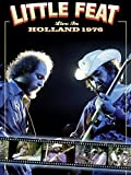 Little Feat - Live in Holland '76